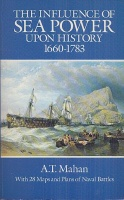 Mahan, A.T. : The Influence of Sea Power Upon History, 1660-1783