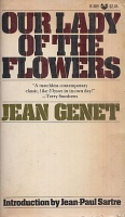 Genet, Jean : Our Lady of the Flowers