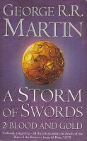 Martin, George R. R.  : A Storm of Swords - Part 2. Blood and Gold (A Song of Ice and Fire, Book 3)