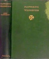Galsworthy, John : Flowering wilderness
