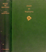 Galsworthy, John : Maid in waiting