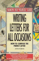 Robins, Joyce : Writing Letters for All Occasions - How to compose the perfect Letter
