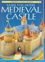 Ashman, Iain : Make This Model Medieval Castle