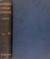 Gosse, Edmund : A history of eighteenth century literature (1600-1780)