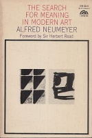 Neumeyer, Alfred : The Search For Meaning In Modern Art