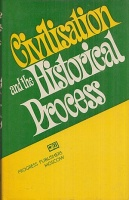 Buyeva, L. P. (Ed.) : Civilisation and the Historical Process