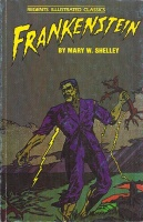 Shelley, Mary W. - Elaine Kirn : Frankenstein - Regents Illustrated Classics