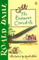 Dahl, Roald : The Enormous Crocodile