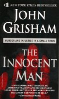 Grisham, John : The Innocent Man