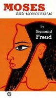 Freud, Sigmund : Moses and Monotheism