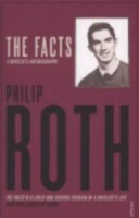 Roth, Philip  : The Facts. A Novelist's Autobiography
