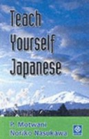 Motwani , P. Motwani, N. Nasukawa and Nasukawa : Teach Yourself Japanese
