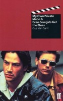 Sant, Gus Van : Even Cowgirls Get the Blues & My Own Private Idaho