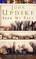 Updike, John  : Seek my face