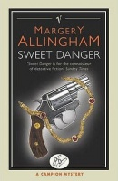 Allingham, Margery  : Sweet Danger
