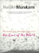 Murakami Haruki : Hard-boiled Wonderland and the End of the World