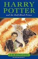 Rowling, J.K. : Harry Potter and the Half-Blood Prince