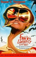 Thompson, Hunter S.  : Fear and Loathing in Las Vegas - A Savage Journey to the Heart of the American Dream