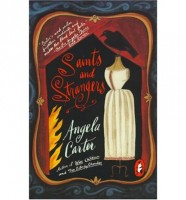 Carter, Angela : Saints and Strangers