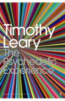 Leary - Metzner - Alpert : The Psychedelic Experience