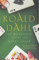 Dahl, Roald  : The Wonderful Story of Henry Sugar