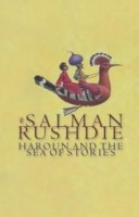 Rushdie, Salman : Haroun and the Sea of Stories