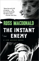 Macdonald, Ross : The Instant Enemy