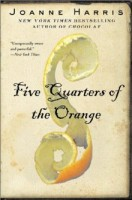 Harris, Joanne  : Five Quarters of the Orange