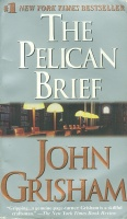 Grisham, John : The Pelican Brief