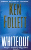 Follett, Ken  : Whiteout