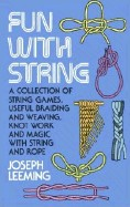Leeming, Joseph  : Fun with String