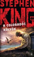 King, Stephen : A coloradói kölyök