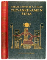 Carter, Howard - Mace, A. C.  : Tut-Ankh-Amen sírja