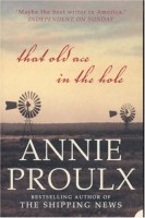 Proulx, Annie : That old ace in the hole