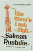 Rushdie, Salman  : The moor's last sigh