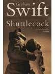 Swift, Graham : Shuttlecock