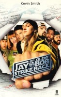 Smith, Kevin  : Jay and Silent Bob strike back