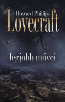 Lovecraft, Howard Phillips  : - -  legjobb művei