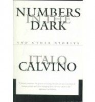 Calvino, Italo : Numbers in the Dark and Other Stories