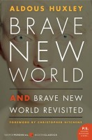 Huxley, Aldous : Brave New World and Brave New World Revisited