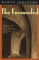 Kazuo Ishiguro : The Unconsoled