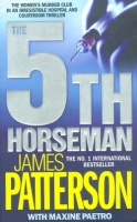 Patterson, James - Paetro Maxine : 5th Horseman