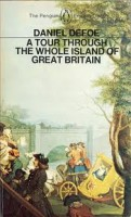 Defoe, Daniel : A Tour Through the Whole Island of the Great Britain