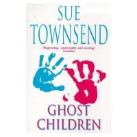 Townsend, Sue  : Ghost Children