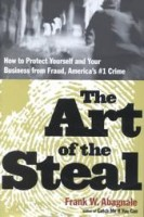 Abagnale, Frank W.  : The art of the steal