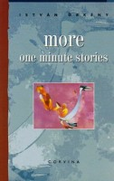 Örkény István : More One Minute Stories