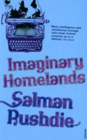 Rushdie, Salman : Imaginary Homelands