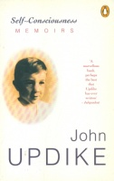 Updike, John : Self Consciousness. Memoirs
