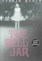 Plath, Sylvia : The Bell Jar - Large print edition