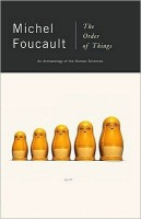 Foucault, Michel : The Order of Things. An Archaeology of the Human Sciences